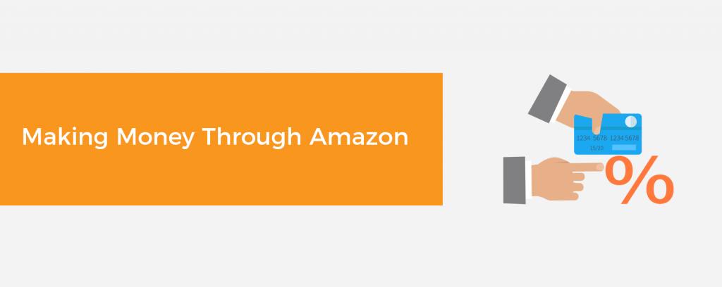 Making Money Through Amazon
