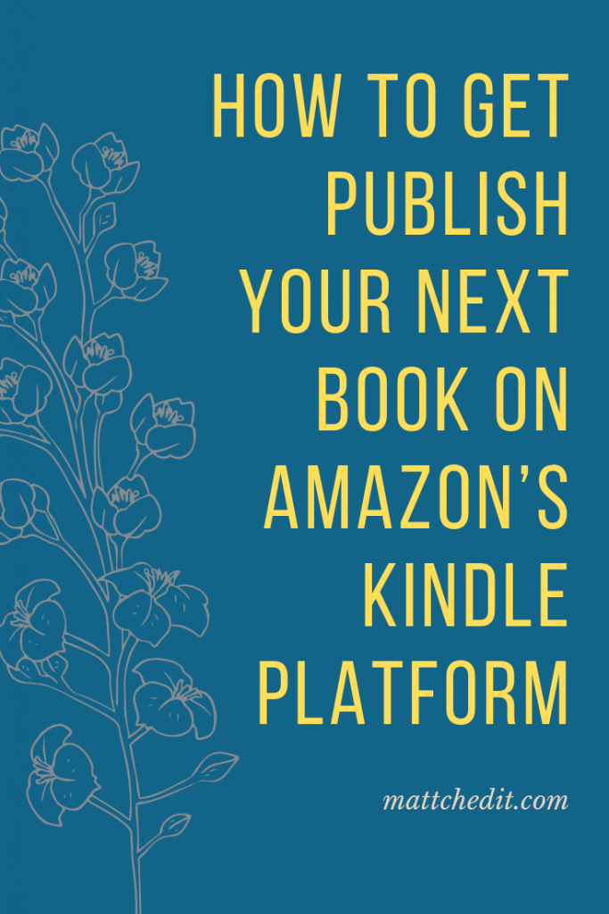 How to get publish your book on amazon's kindle platform