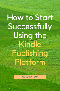 Start Successfully Kindle Publishing